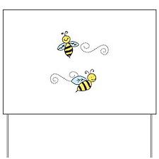 Bees Yard Sign
