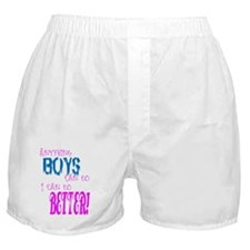 Anything Boys can do, I can d Boxer Shorts