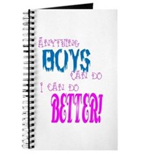 Anything Boys can do, I can d Journal