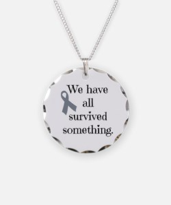 We Have All Survived Necklace
