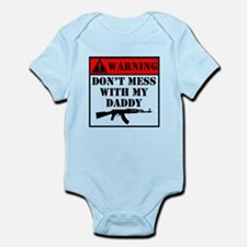 Warning Don't Mess With My Daddy Body Suit