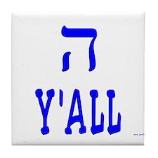 Hey Y'all Hebrew Tile Coaster