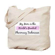 Worlds Greatest Pharmacy Tech Tote Bag