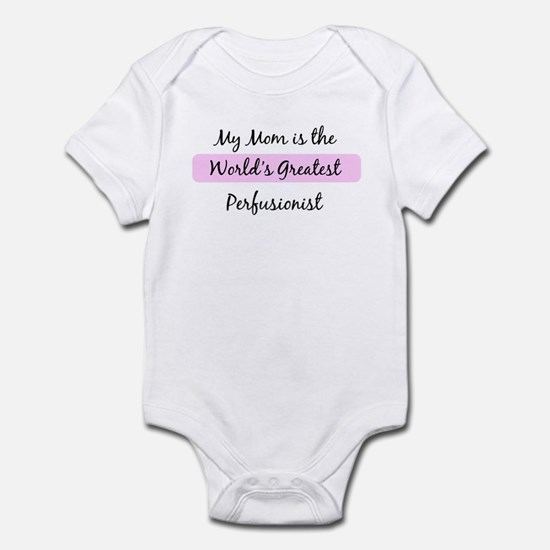 Worlds Greatest Perfusionist Infant Bodysuit