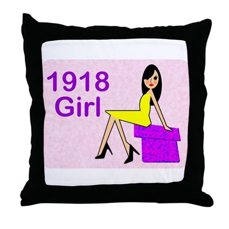 1918 Birthday Girl Throw Pillow