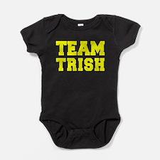 TEAM TRISH Baby Bodysuit