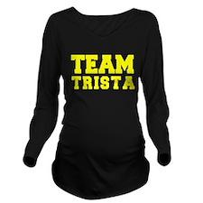 TEAM TRISTA Long Sleeve Maternity T-Shirt