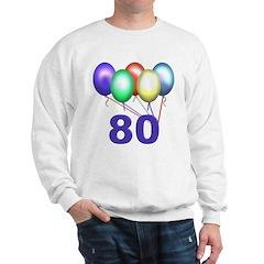 80 Gifts Sweatshirt