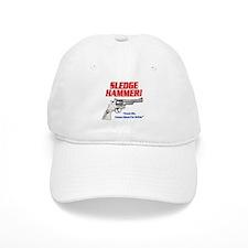 Sledge Hammer! Baseball Cap