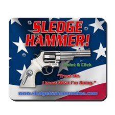 Sledge Hammer! Mousepad