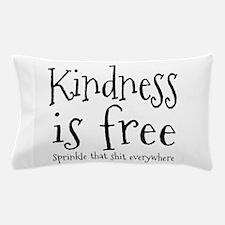 Sprinkle Kindness Pillow Case