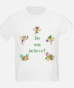 Do you believe in fairies? T-Shirt