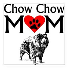 "Chow Chow Mom Square Car Magnet 3"" x 3"""