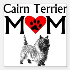 "Cairn Terrier Mom Square Car Magnet 3"" x 3"""