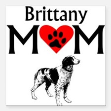 "Brittany Mom Square Car Magnet 3"" x 3"""