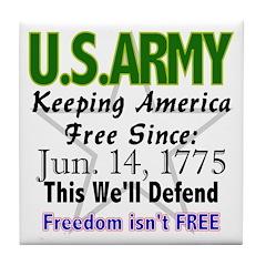 U.S. ARMY Freedom isn'f Free Tile Coaster