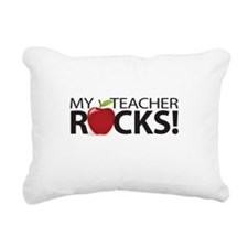 My Teacher Rocks! Rectangular Canvas Pillow