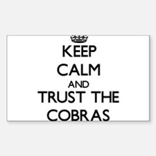 Keep calm and Trust the Cobras Decal