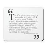 Christian Cemetery Mousepad