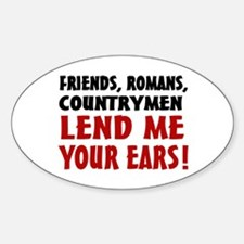 Lend Me Your Ears Sticker (Oval)