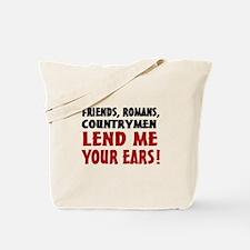 Lend Me Your Ears Tote Bag