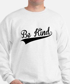 Be Kind, Retro, Sweatshirt