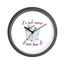 its just easier if mom does it! Wall Clock