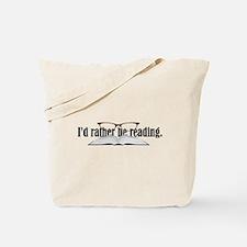 I'd Rather Read Tote Bag