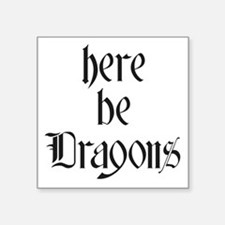 Here Be Dragons 001a Sticker