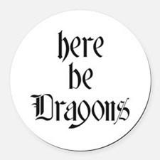 Here Be Dragons 001a Round Car Magnet