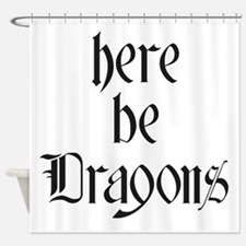 Here Be Dragons 001a Shower Curtain