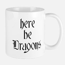 Here Be Dragons 001a Mugs