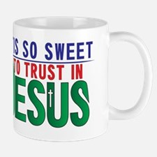 'Tis So Sweet to trust In Jesus Mug