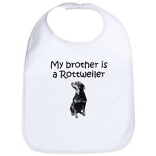 My Brother Is A Rottweiler Bib