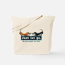 Dachshund Let Go Tote Bag