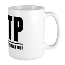 ENTP: It means I'm better than you Mug