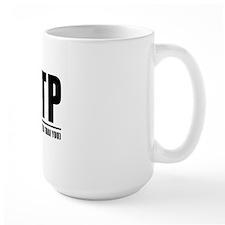 ENTP: It means I'm better than you Mug