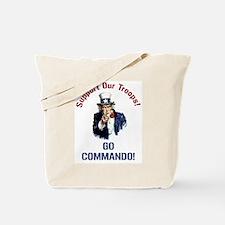 GO COMMANDO! Tote Bag