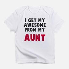 Awesome from aunt Infant T-Shirt
