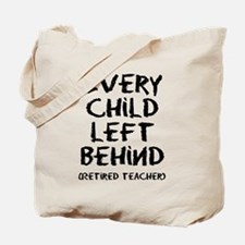 Every child left behind Tote Bag