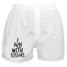 I Run With Scissors Boxer Shorts