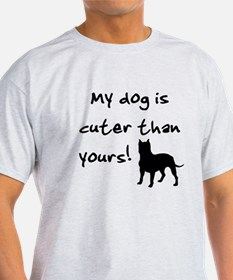 Cuter Than Yours! (Pit Bull) T-Shirt