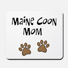 Maine Coon Mom Mousepad