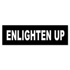 enlighten_up_black Bumper Bumper Sticker