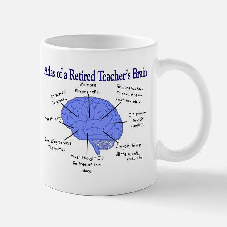 Atlas of a Retired Teachers Brain Mugs