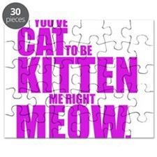 Cat To Be Kitten Me Puzzle