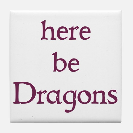 Here Be Dragons 002c Tile Coaster