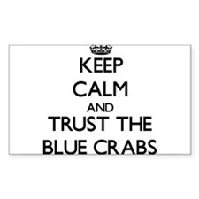 Keep calm and Trust the Blue Crabs Decal