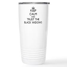Keep calm and Trust the Black Widows Travel Mug