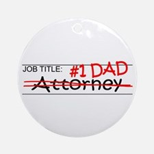 Job Dad Attorney Ornament (Round)